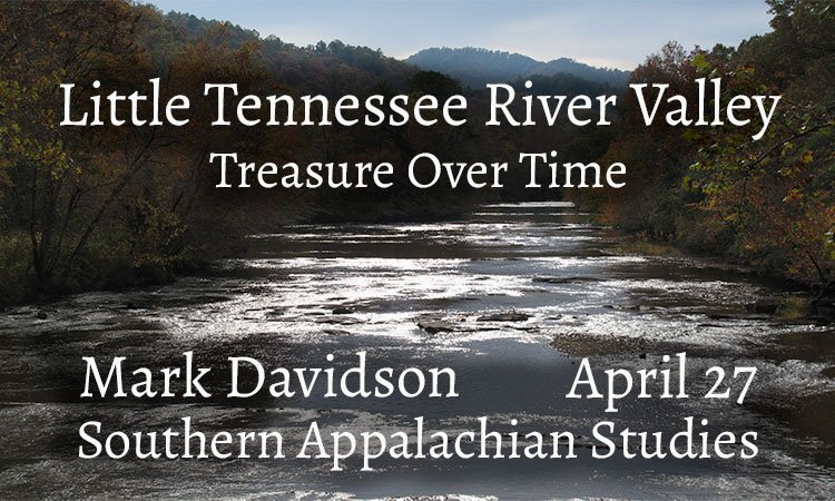 Tennesssee River Valley: Treasure Over Time