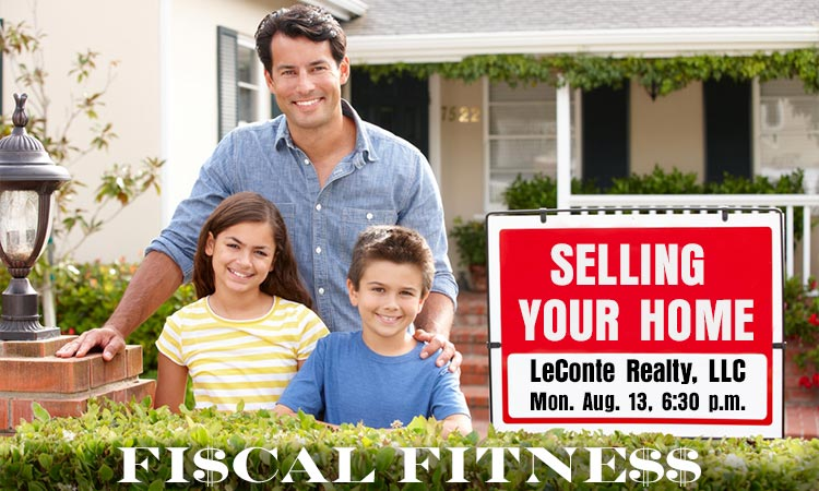 Selling Your Home - Fiscal Fitness