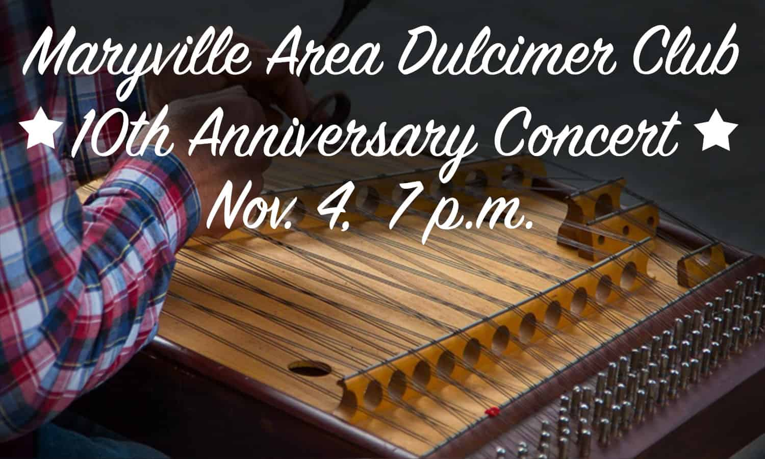 Dulcimer Club 10th Anniversary Concert