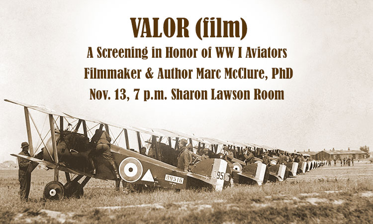 Valor (WWI aviators) Film by Marc McClure