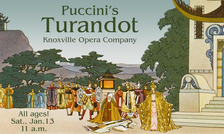 Turandot Opera - Knoxville Opera Co.