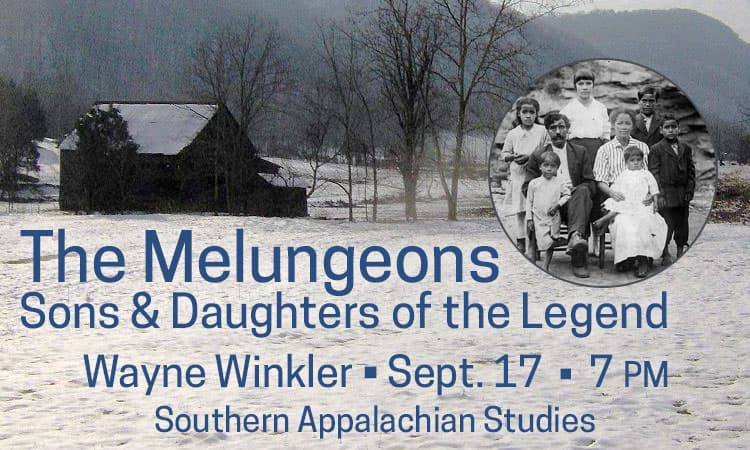 Melungeons: Sons and Daughters of the Legend