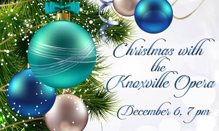 Christmas with the Knoxville Opera Company
