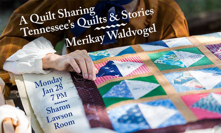 A Quilt Sharing: Tennessee's Quilts and Stories