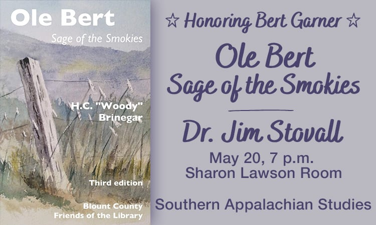 Ole Bert: Sage of the Smokies with Dr. Jim Stovall