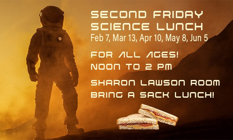 Second Friday Science Lunch