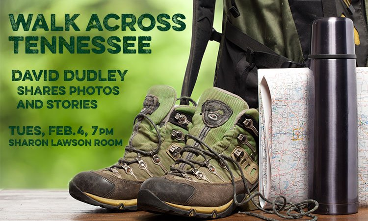 Walk Across Tennessee with David Dudley