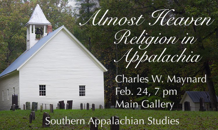 Almost Heaven: Religion in Appalachia