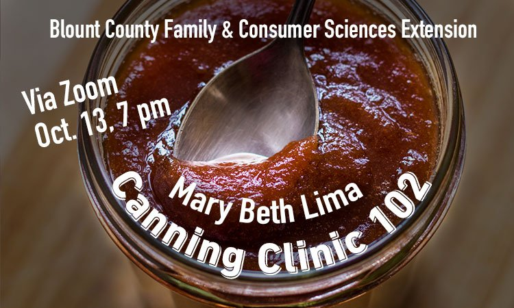 Home Canning Clinic 102