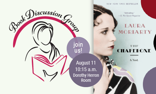 Book Discussion - The Chaperone by Laura Moriarty